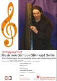 Musik aus Bambus, Stein und Seide - Konzertvortrag