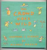 The Crowd Goes Wild (1989) (inscribed with original drawing)