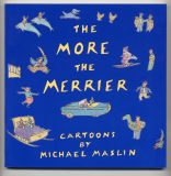 The More The Merrier (1987) (inscribed with original drawing)