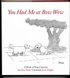 You Had Me At Bow Wow (2006) (inscribed with drawing)