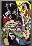 But I Like It (2006) (inscribed)