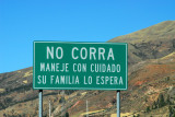 NO CORRA Maneje Con Cuidad Su Familia Lo Espera Don't run (speed), drive with care, your family will wait for you