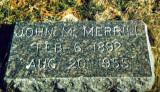 John Martin Merrill was the fifth of twelve children born to William John Whiston Merrill & his wife, Lillian Elizabeth T. Walker Merrill. To my knowledge, this man never married nor had any children. He's buried in the Merrill Family plot in Riverside Cemetery, Crete, Saline County Nebraska.