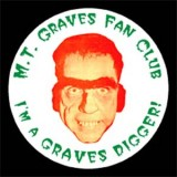 1950s & 60s - Charlie Baxter as M. T. Graves on the M. T. Graves Fan Club button