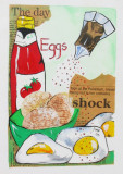 The Day Eggs Shock