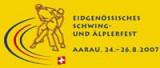 Eidg. Schwing- und Aelplerfest 08/2007