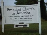 THERE IS A CHURCH ON EVERY CORNER AND THIS ONE CLAIMS TO BE THE SMALLEST IN THE WORLD