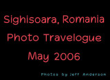 Sighisoara, Romania (May 2006)
