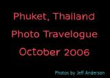 Phuket, Thailand (October 2006)