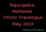 Tegucigalpa, Honduras (May 2007)