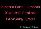 Panama Canal, Panama (February, 2007)
