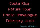 Costa Rica Nature Tour (February 2007)