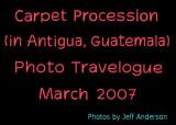 Carpet Procession (in Antigua, Guatemala) (March 2007)