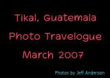 Tikal, Guatemala (March 2007)