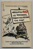 Absolutely No U.S. Personnel Permitted Beyond This Point (1972) (inscribed)