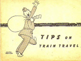 Tips on Train Travel (c. 1942)