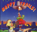 Happy Trails (1990) (inscribed with original drawing)