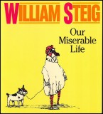 Our Miserable Life (1990) (inscribed)