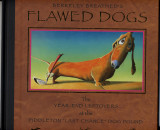 Berkeley Breathed's Flawed Dogs (2003) (inscribed with original drawing)