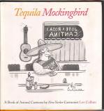 Tequilla Mockingbird (2004) (signed)