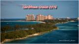 Caribbean Cruise November-December 2016