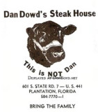 1960's thru 1980's - Dan Dowd's Steak House in Plantation
