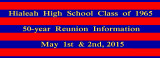 Hialeah High School Class of 1965 (HHS-1965) 50-year Reunion Information - held on May 1st, 2nd and 3rd, 2015