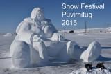 Snow Festival of Puvirnituq March 23th to 28th 2015
