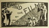Behind the Film by Jan and Cora Gordon.