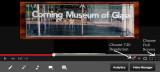 2013-09-10Corning Glass MuseumCorning, NYV I D E O