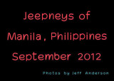 Jeepneys of Manila, Philippines (September 2012)