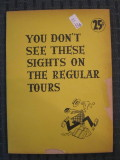 You Don't See These Sights on the Regular Tours (c. 1955) [Issued by US Customs Service]