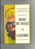 Dennis the Menace vs. Everybody (1956) (inscribed to Ketcham's grandmother with original drawing)