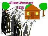 The Wildes Massacre - 1838