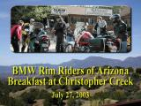 AZ Rim Riders Breakfast Ride to Christopher Creek AZ, July 27, 2003
