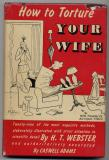 How To Torture Your Wife (1948)