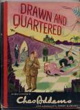 Drawn and Quartered (World Publishing Co. 1942)