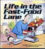 Life in the Fast Food Lane (1991) (inscribed with drawing)