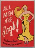 All Men Are Dogs (1950) (inscribed)
