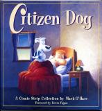 Citizen Dog (1998) (inscribed with original drawing)