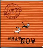Mutts Seven:  What Now (2002) (signed with drawing of Mooch)