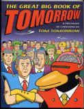 The Great Big Book of Tom Tomorrow (2003) (inscribed with drawing)
