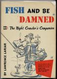 Fish and Be Damned (1953) (signed)