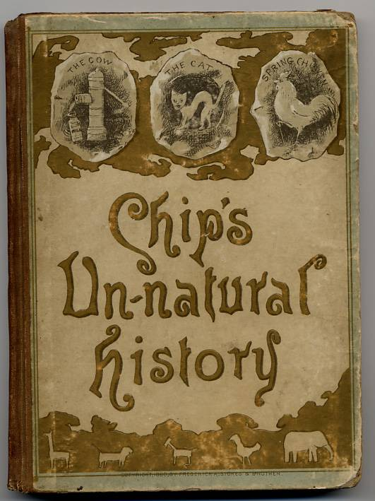 Chips Unnatural History (1888)