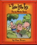 The Three Little Pigs Buy the White House (2004) (signed with drawings)