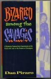 Bizarro Among the Savages (1997) (signed)