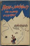 Barsis at Snow Valley--Ups and Downs at a Ski Resort (1940) (signed with drawing)