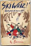 Ski Whiz!  (1945) (inscribed)