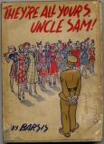 They're All Yours, Uncle Sam (1943) (inscribed)