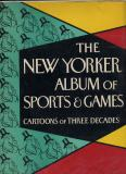 The New Yorker Album of Sports and Games (1958)